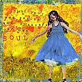 Inspirational Art -  Decorate Your Own Soul by Miriam  Schulman