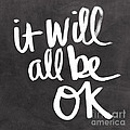 It Will All Be Ok by Linda Woods
