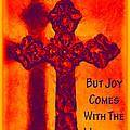 Joy Comes by Angelina Vick