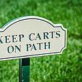 Keep Carts On Path by Noah Katz