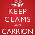 Keep Clams And Carrion by Tim Nyberg