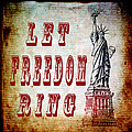 Let Freedom Ring by Angelina Vick