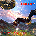 Liberty And Freedom by Randall Branham