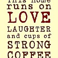 Love and Strong Coffee by Jaime Friedman