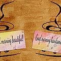 Love Morning Coffee by Georgeta  Blanaru