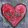 My Love Heart by Laurie Maves ART