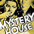 Mystery House, From Left Ann Sheridan by Everett