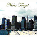 Never Forget by C F Legette
