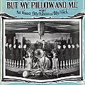 Nobody Knows But My Pillow And Me by Mel Thompson
