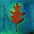 Oak Leaves  by Prachi  Shah