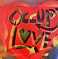 Occupy Crush Love by Tony B Conscious