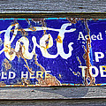 Old Pipe Tobacco Sign On Barn Wood by Steve McKinzie
