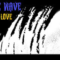 One Wave One Love by Wendy Wiese