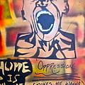 Oppression Makes Me Wanna Holler by Tony B Conscious