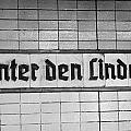 original 1930s Unter den Linden Berlin U-bahn underground railway station name plate berlin germany by Joe Fox