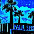 Palm Springs Gateway Two by Randall Weidner