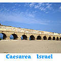 Roman Aqueduct  Caesarea Israel by John Shiron