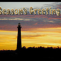 Season's Greetings Card - Cape Hatteras Lighthouse Sunset by Mother Nature