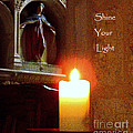 Shine Your Light by Lainie Wrightson