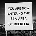 sign marking entrance of SBA Sovereign Base area of Dhekelia in the british controlled cyprus by Joe Fox