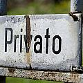 Signboard In Italian Privato by Mats Silvan