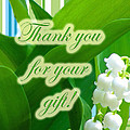 Thank You For The Gift Greeting Card - Lily Of The Valley by Mother Nature