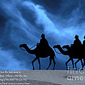 Three Kings Travel By The Star Of Bethlehem - Midnight With Caption by Gary Avey