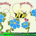 Valentine Bee Mine by Susan Kinney