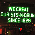 We Cheat Drunks Since 1929 by Kym Backland