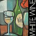 White Wine Poster by Tim Nyberg