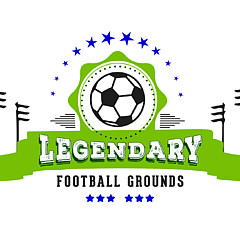 Legendary Football Grounds