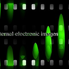 Eternal Electronic images - Artist