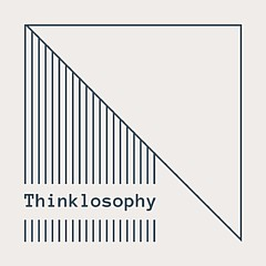Thinklosophy
