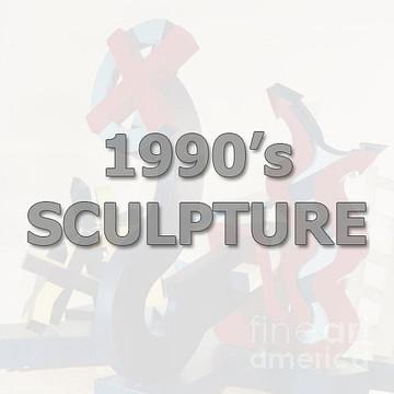 1990's Scuplture