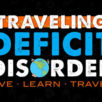 Traveling Deficit Disorder