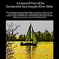 A Leeward View of the Sacramento - San Joaquin River Delta Collection