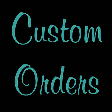 Custom Orders Collection