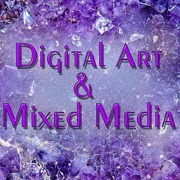 Digital Art & Mixed Media Collection