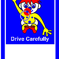 Drive Carefully Campaign Signs to 10 Countries Collection