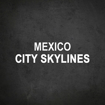 Mexico City Skylines Collection