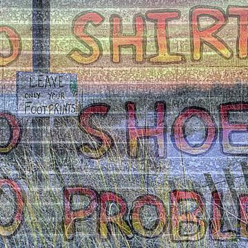 No Shirt No Shoes No Problem Collection