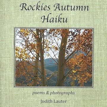 Rockies Autumn Haiku Collection