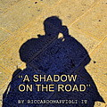 The Shadow On The Road Collection