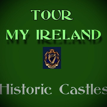 Tour Irelands.... Historic Castles Collection