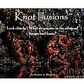 Tree Knot - Knot Illusions TM  Book