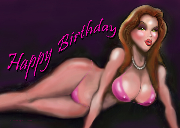 sexy happy birthday greeting card for sale by kevin middleton, Birthday card