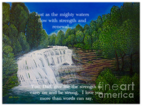 Kimberlee Baxter - Dad You Give Me Strength as the Mighty Waters