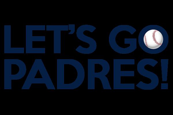 Let S Go Padres T Shirt For Sale By Florian Rodarte