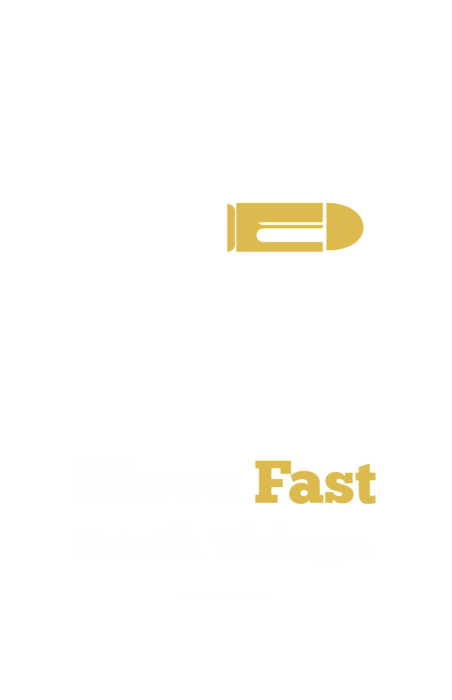 Move Fast Break Thing Life Motivational Typography Quotes Poster Men's  T-Shirt (Athletic Fit)