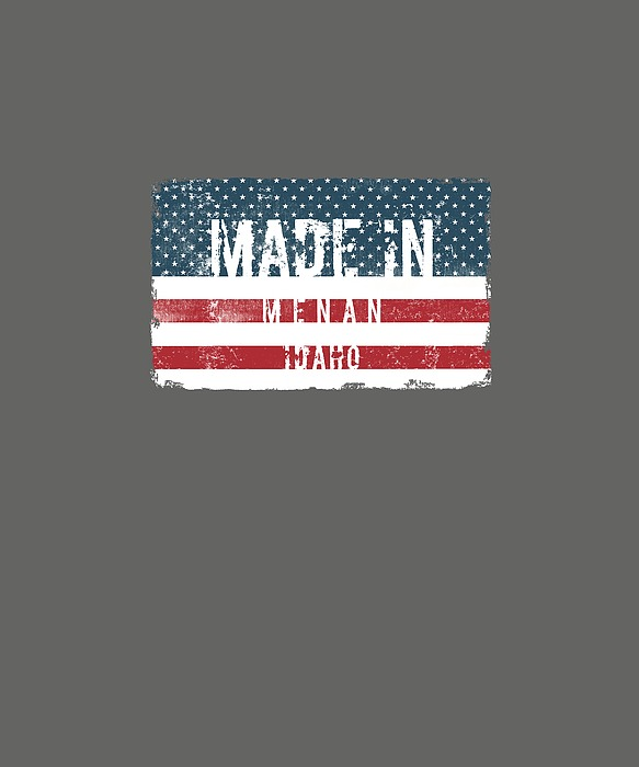 Made In Menan, Idaho Digital Art